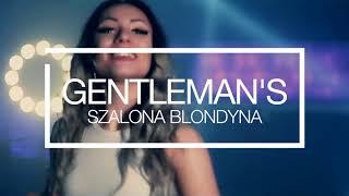 Gentleman's - Szalona blondyna (Extended)