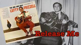 Lefty Frizzell- Release Me(1959) YouTube Videos