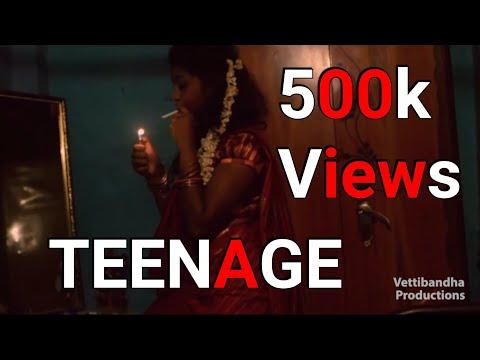 TEENAGE - A Must Watch Tamil Short Film