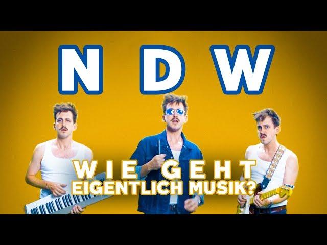 Neue Deutsche Welle | Wie geht eigentlich Musik?