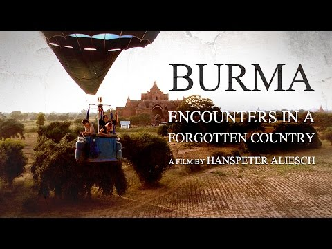 Burma: Encounters in a Forgotten Country - Preview of the 59 minute documentary