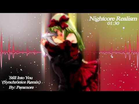 Nightcore ~ Still Into You (Synchronice Remix)