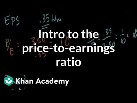 Introduction to the price-to-earnings ratio | Finance & Capi