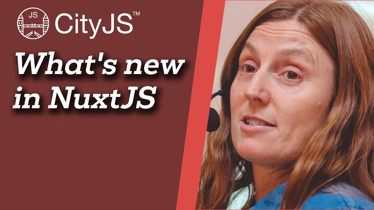 NuxtJS: What's New