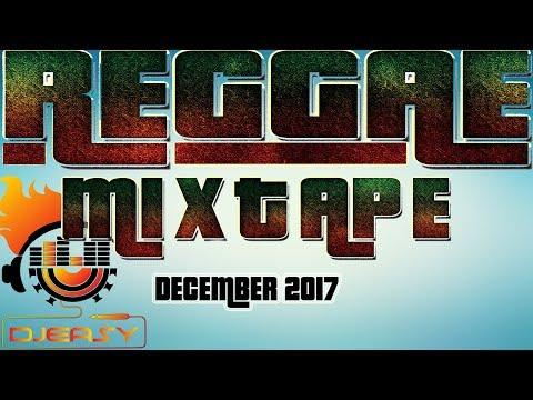 Reggae Mix (December 2017) Jah Cure,Chris Martin,Romain Virgo,Luciano,Sizzla &more Mix by djeasy