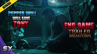 Avengers 4 End Game Trailer Breakdown | Pepper Will Save Tony ? Hindi | Super Xpose
