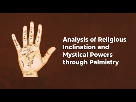Analysis of Religious Inclination and Mystical Powers through Palmistry