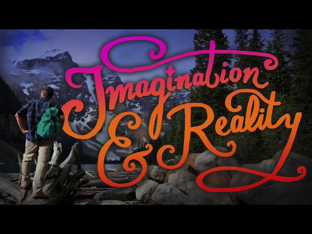 Imagination and Reality | Inspired Messages for Life and Beyond