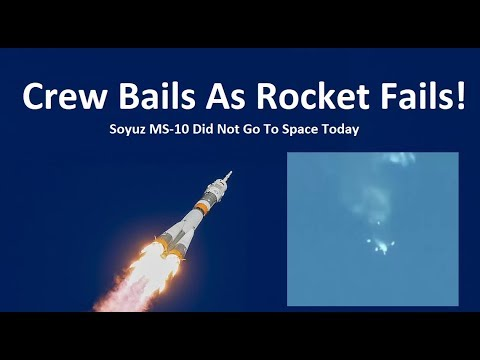 Astronauts Escape Failing Rocket - Soyuz Did Not Go To Space Today