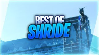Best Of Shride (Fortnite Montage)