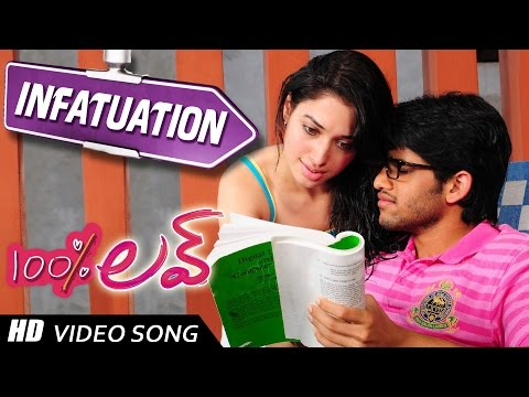 Infatuation  Song 100 percent love  songs  Naga Chaitanya, Tamannah  Geetha Arts