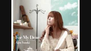 Mousou STAY 妄想STAY - 結城アイラ (Yuuki Aira - For My Dear)