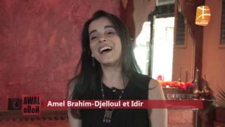 Amel Brahim-Djelloul et Idir invités de l