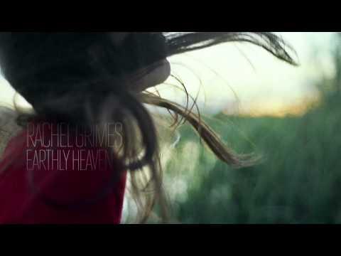Rachel Grimes — Earthly Heaven