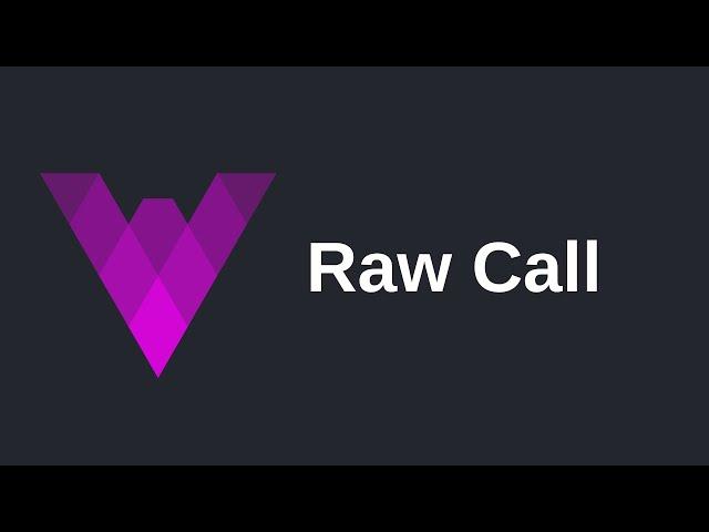 Raw Call | Vyper (0.2)