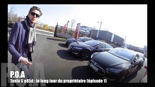Tesla Model S P85D : le départ (1/7)