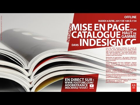 Tutoriel InDesign CC : Mise en page d'un catalogue haut de gamme | Adobe France