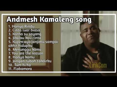 Andmesh Kamaleng  Hanya Rindu  Full Album Terbaru 2019 Cinta Luarbiasa