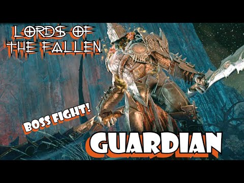 Lords Of The Fallen Guardian Boss Fight | Blind Play Through Part 7
