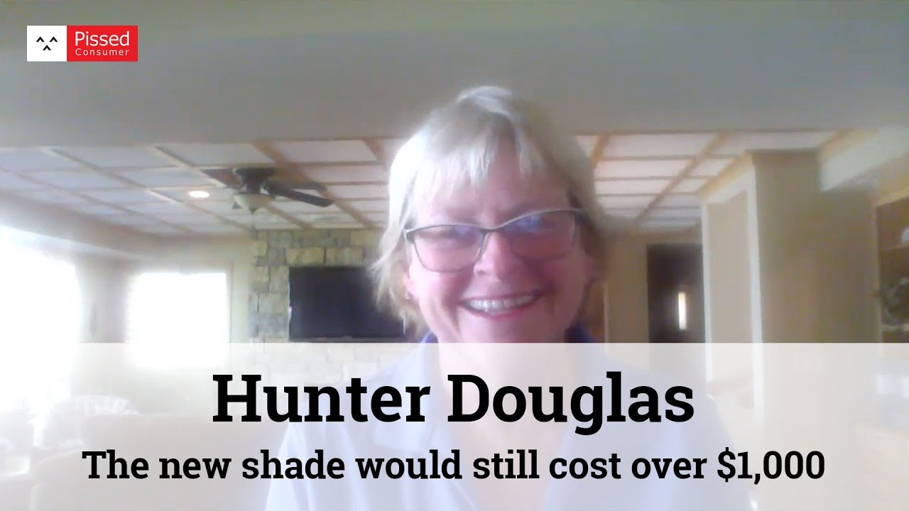 158 Hunter Douglas Reviews And Complaints Pissed Consumer