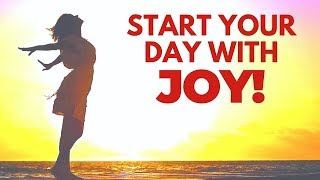 Start Your Day with ENTHUSIASM & JOY | 21 Day Challenge | Morning Affirmations