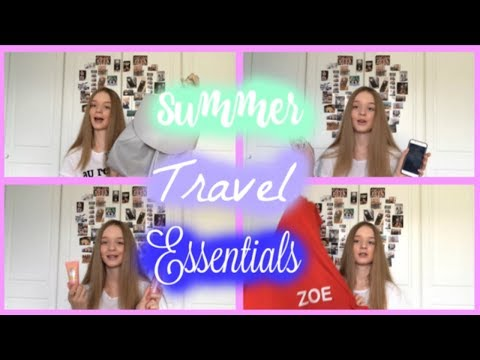 Summer travel essentials| Zoe Grace