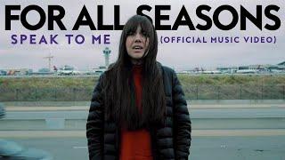 For All Seasons - Speak To Me