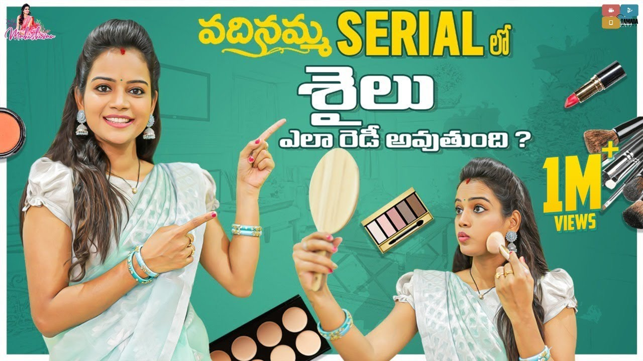 Mahishivan vadinamma serial makeup    My Makeover & Dressing in Vandinamma serial    Tamada Medi