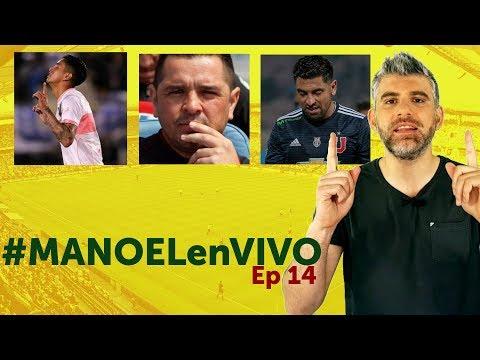 UC puntera, Colo Colo en crisis... y esta semana ha Shempiens #MANOELenVIVO ep 14