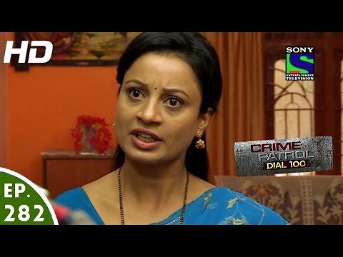 Crime Patrol Dial 100 - क्राइम पेट्रोल -Faraar- Episode 282 - 2nd November,  2016