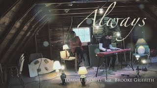 Always - Kristian Stanfill - Worship Cover by Tommee Profitt & Brooke Griffith