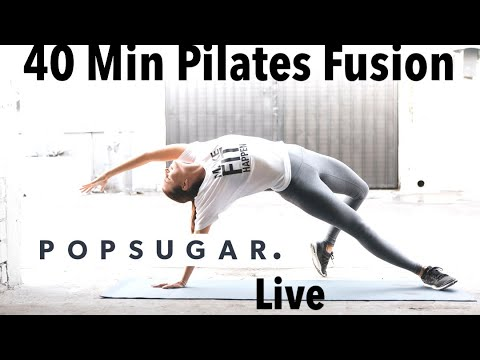 40 minute LIVE POPSUGAR Pilates Fusion class with Kit Rich