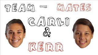 """Team """"Mates"""": Carli & Kerr (Season 2)"""