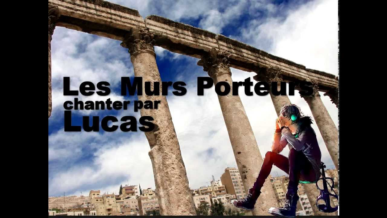 les murs porteurs florent pagny lucas cover youtube. Black Bedroom Furniture Sets. Home Design Ideas