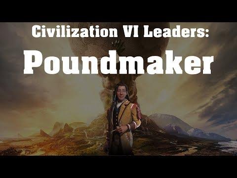 Civilization VI: Rise and Fall Leader Spotlight - Poundmaker