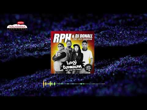 RPH dan Dj Donal feat. Siti Badriah (Official Radio Release)