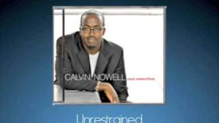 Unrestrained by Calvin Nowell