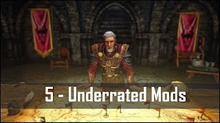 Skyrim: 5 Criminally Underrated Mods for The Elder Scrolls 5 (Skyrim SE PC/Xbox One mods)
