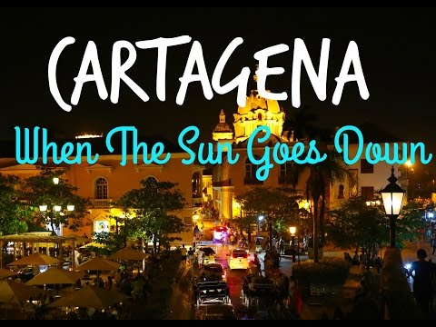 CARTAGENA COLOMBIA NIGHTLIFE | CARTAGENA AT NIGHT