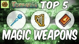 Terraria Top 5 Magic Weapons | Best Weapons 1.2