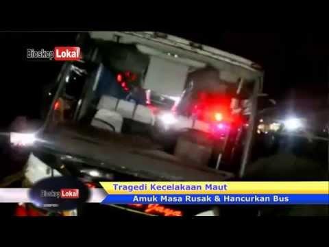 Tragedi Kecelakaan Maut Bus Harapan Jaya di Amuk Massa