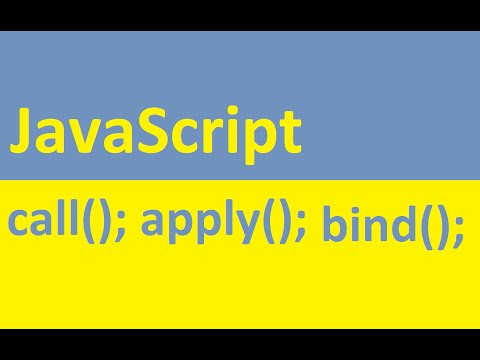 JavaScript  - Call, Apply and Bind