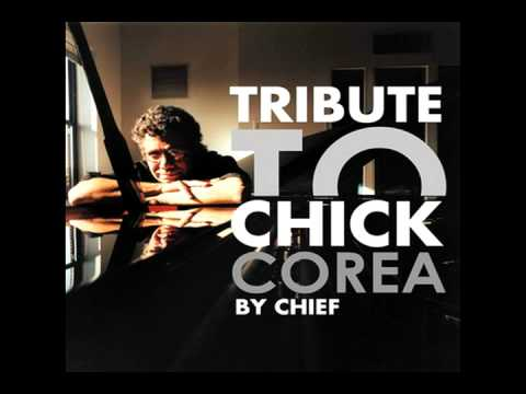 500 Miles  Chief Tribute To Chick Corea  Free Download