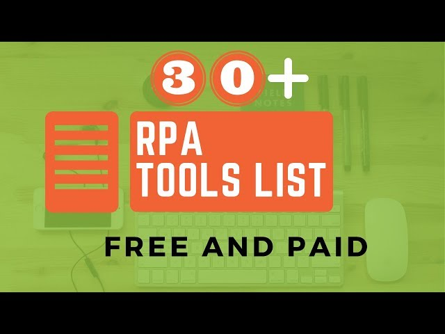 RPA Tools List (15+17 You Didn't Know Before)
