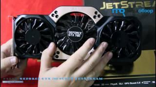 обзор Palit GeForce GTX 780 Super JetStream