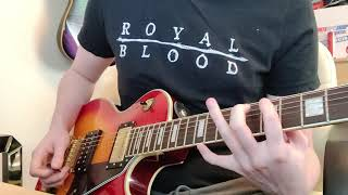 Royal Blood Mad visions guitar cover