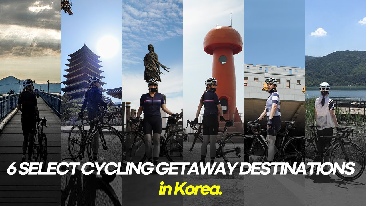 [ eng ] 6 SELECT CYCLING GETAWAY DESTINATIONS in Korea. ( special thanks to Cape rider )