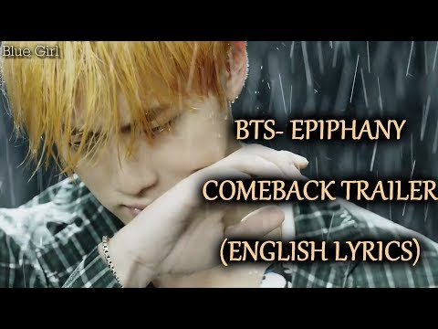 BTS-EPIPHANY [Eng Lyrics]+DOWNLOAD LINK- COMEBACK TRAILER (Love Yourself 結 Answer)