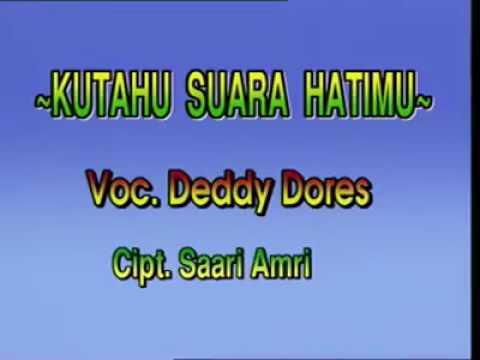 Deddy Dores - KuTahu Suara Hatimu(Original)