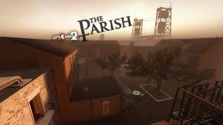 L4D2 - Speedrun #5 - The Parish in 6:27 Solo